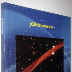 Libros de segunda mano: ¡OH!NIVERSO - RAIMON REGINALDO - ILUSTRADO. Lote 294719113