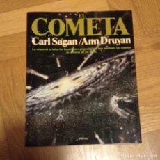 Libros de segunda mano: EL COMETA - CARL SAGAN / ANN DRUYAN. Lote 295037698