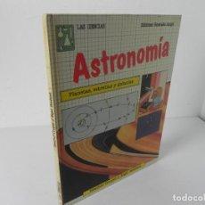 Libros de segunda mano: LAS CIENCIAS- ASTRONOMÍA EDICIONES GENERALES ANAYA 1985. Lote 295049028