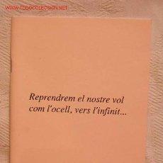 Libros de segunda mano: REPRENDREM EL NOSTRE VOL COM L'OCELL, VERS L'INFINIT..., LLEONARD DEL RIO I CAMPMAJO. Lote 3242148