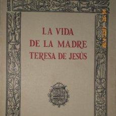 Libros de segunda mano: VIDA DE LA MADRE TERESA DE JESUS.. Lote 20917433