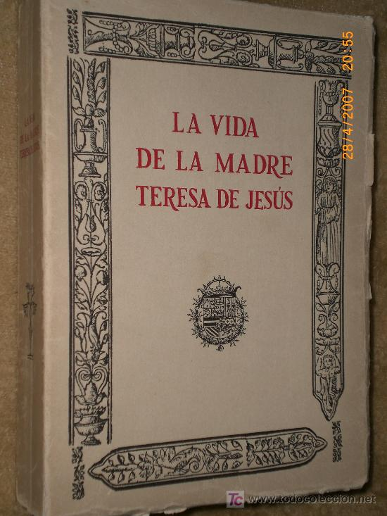 Libros de segunda mano: VIDA DE LA MADRE TERESA DE JESUS. - Foto 2 - 20917433