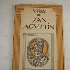 Libros de segunda mano: VIDA DE SAN AGUSTÍN OBISPO DE HIPONA Y DOCTOR DE LA IGLESIA-APOSTOLADO DE LA PRENSA-1943- MAD.. Lote 20730376