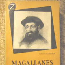 Libros de segunda mano: MAGALLANES, DE STEFAN ZWEIG. BIOGRAFIA. AÑO 1957. . Lote 25238509