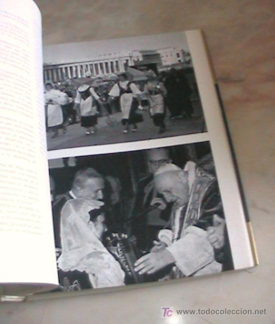 Libros de segunda mano: IMPRESIONANTE LIBRO JUAN XXIII EL PAPA DEL CONCILIO ECUMENICO VATICANO II - Foto 9 - 26950856