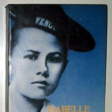 Libros de segunda mano: ISABELLE EBERHARDT, POR EGLAL ERRERA. BIOGRAFÍA DE UNA VIAJERA DE FINES DEL S. XIX.. Lote 5732160