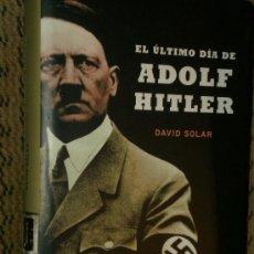 Libros de segunda mano: EL ÚLTIMO DÍA DE ADOLF HITLER.. Lote 26071323