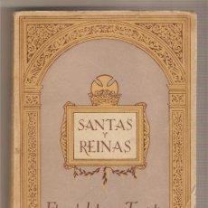 Libros de segunda mano: SANTAS Y REINAS .- FÉLIX DE LLANOS Y TORRIGLIA. Lote 26713088