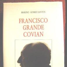 Libros de segunda mano: FRANCISCO GRANDE COVIAN, MARINO GOMEZ-SANTOS,. Lote 26340294