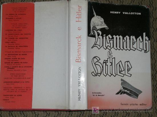 Libros de segunda mano: BISMARCK E HITLER. - Foto 2 - 27109922