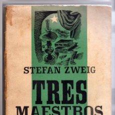 Libros de segunda mano: STEFAN ZWEIG: TRES MAESTROS. BALZAC, DICKENS, DOSTOIEWSKI. Lote 27181025