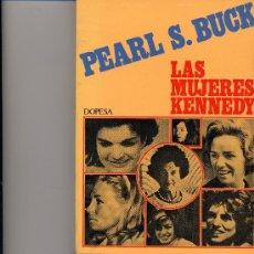 Libros de segunda mano: LAS MUJERES KENNEDY (DE LA PREMIO NOBEL PEARL S. BUCK). Lote 16363905