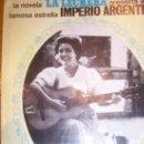 Libros de segunda mano: LA HISTORIA DE UNA CUPLETISTA. IMPERIO ARGENTINA 1965, DEDICADO Y FIRMADO POR EL AUTOR. Lote 21411516