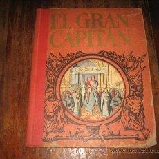 Libros de segunda mano: EL GRAN CAPITAN . Lote 8033317