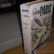 Libros de segunda mano: BIOGRAFIA DE PARIS (EDUARDO AUNÓS PÉREZ). Lote 27368291