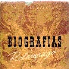 Libros de segunda mano: BIOGRAFÍAS RELÁMPAGO. DALE CARNEGIE. ILUSTRADO. 1946.. Lote 24739617
