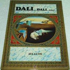 Libros de segunda mano: DALI...DALI...DALI LIBRO CON MUCHISIMAS FOTOS OBRAS DE DALI 31X23. Lote 23992042