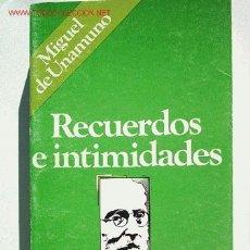Libros de segunda mano: RECUERDOS E INTIMIDADES. POR MIGUEL DE UNAMUNO (AUTOBIOGRAFÍA).. Lote 20650676