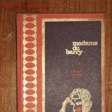 Libros de segunda mano: MADAME DU BARRY (FULCAIN NADALA)- 1966. Lote 23779455