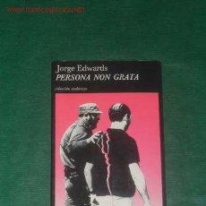 Libros de segunda mano: PERSONA NON GRATA DE JORGE EDWARDS. Lote 11286117