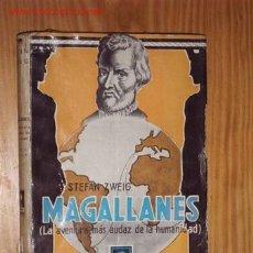 Libros de segunda mano: MAGALLANES (LA AVENTURA MAS AUDAZ DE LA HUMANIDAD). Lote 25240270