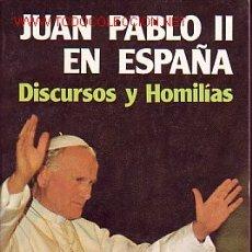 Libros de segunda mano: JUAN PABLO II EN ESPAÑA (1982). Lote 12846477