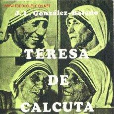 Libros de segunda mano: TERESA DE CALCUTA. Lote 27601617