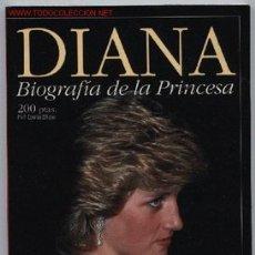 Libros de segunda mano: BIOGRAFÍA DE DIANA,PRINCESA DE GALES. Lote 27610790