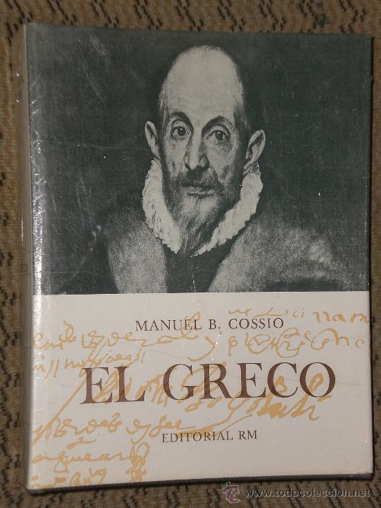 EL GRECO. POR MANUEL B. COSSIO. (Libros de Segunda Mano - Biografías)