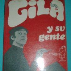 Libros de segunda mano: GILA Y SU GENTE.PLANETA.1972. Lote 26233061