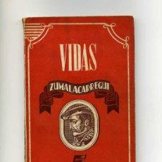 Libros de segunda mano: ZUMALACARREGUI. BIOGRAFIA ESCRITA POR JOSE DEL RIO SAINZ. Lote 26291777