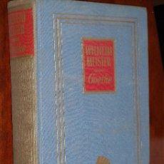Libros de segunda mano: GOETHE POR WILHELM MEISTER DE AHR EN BARCELONA 1955 PRIMERA EDICIÓN. Lote 19804481