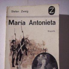 Libros de segunda mano: MARÍA ANTONIETA (STEFAN ZWEIG) EDITORIAL JUVENTUD-COLECCION Z Nº 11 1963. Lote 12126352