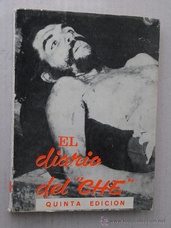EL DIARIO DEL CHE, 1968, CON ALGUNAS FOTOGRAFÍAS EN BLANCO Y NEGRO. (Libros de Segunda Mano - Biografías)