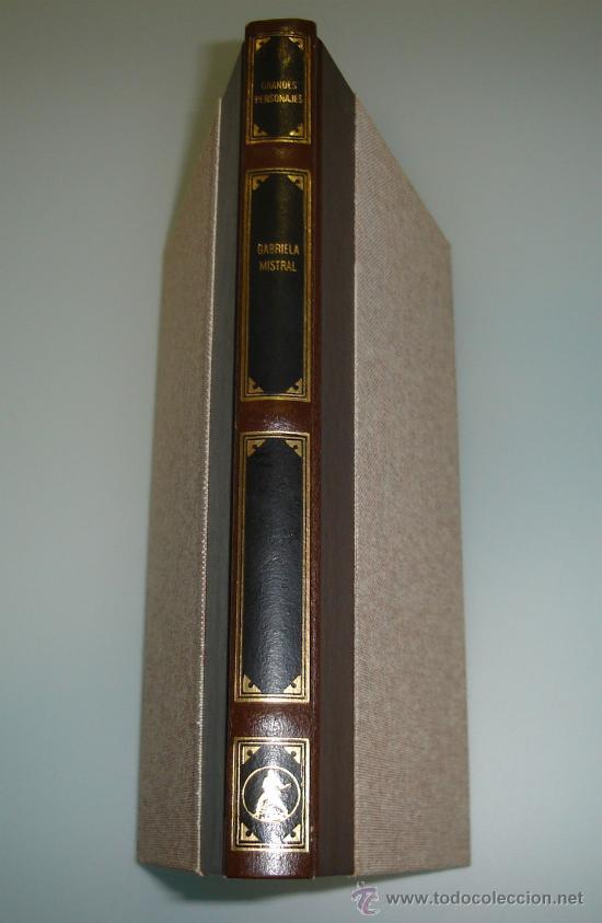 GABRIELA MISTRAL - COLECCION GRANDES PERSONAJES (ENCUADERNADO EN PIEL) (Libros de Segunda Mano - Biografías)