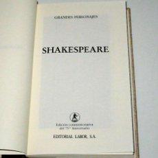 Libros de segunda mano: SHAKESPEARE. COLECCIÓN GRANDES PERSONAJES. ED. LABOR.. Lote 13417808