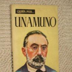 Libros de segunda mano: QUIÉN FUE... UNAMUNO, POR CÉSAR GONZÁLEZ RUANO. 1959, PORTADA POR J. COLL. Lote 22948587