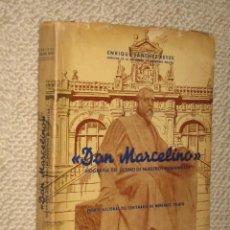 Libros de segunda mano - Don Marcelino, Biografía del último de nuestros humanistas, por Enrique Sánchez Reyes, 1956 - 23171062