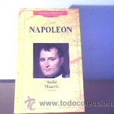 Libros de segunda mano: NAPOLEÓN;ANDRÉ MAUROIS;PLANETA DEAGOSTINI 1995;¡NUEVO!. Lote 14611345