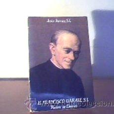 Libros de segunda mano: H.FRANCISCO GÁRATE,S.I.