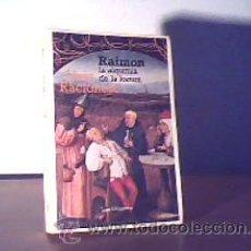 Libros de segunda mano: RAIMON LA ALQUIMIA DE LA LOCURA;LLUÍS RACIONERO;LAIA 1ª EDICIÓN 1985. Lote 15134751