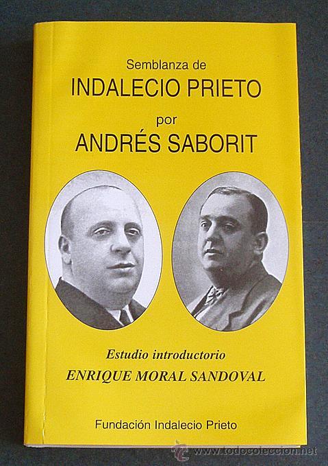 LIBRO: SEMBLANZA DE INDALECIO PRIETO (Libros de Segunda Mano - Biografías)