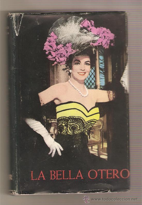 LA BELLA OTERO .- MARIANO TUDELA (Libros de Segunda Mano - Biografías)