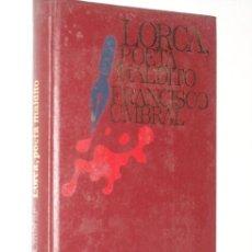 Libros de segunda mano: LORCA, POETA MALDITO POR FRANCISCO UMBRAL DE CÍRCULO DE LECTORES EN BARCELONA 1970. Lote 19075263