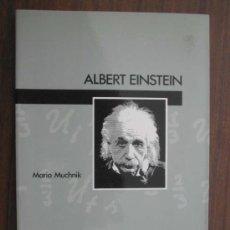 Libros de segunda mano: ALBERT EINSTEIN. MUCHNIK, MARIO. 1989. LUMEN. 1ª EDICIÓN. Lote 17070637