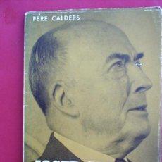 Libros de segunda mano: BIOGRAFIES POPULARS N.15 , JOSEP CARNER , 1964. Lote 179219951