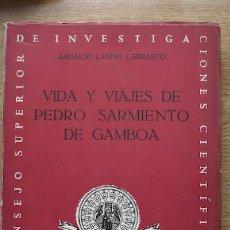Libros de segunda mano: VIDA Y VIAJES DE PEDRO SARMIENTO DE GAMBOA. LANDÍN CARRASCO (AMANCIO). Lote 17171913