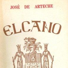 Libros de segunda mano - José de Arteche. Elcano. Madrid, 1942. Biografías - 17025793