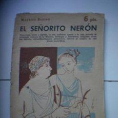 Libros de segunda mano: EL SEÑORITO NERON. Lote 19478885