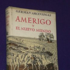 Libros de segunda mano: AMÉRIGO Y EL NUEVO MUNDO.. Lote 26093820